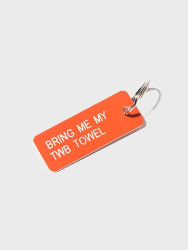 [KEY TAG]BRING ME MY TWB TOWEL
